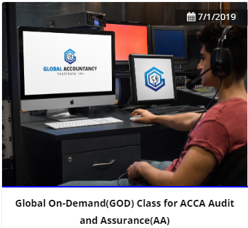 Global  On-Demand(GOD) Class for ACCA Paper F8/AA Audit and Assurance