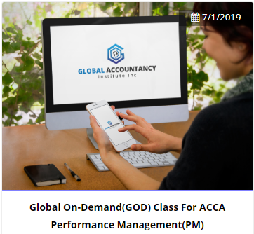 Global On-Demand(GOD) Revision Class For ACCA  Performance  Management(PM)